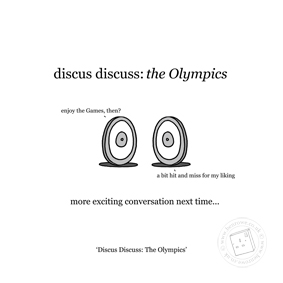 August - 'Discus Discuss: The Olympics' © Ben Rowe - www.benrowe.co.uk